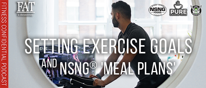 EPISODE-1744-Setting-Exercise-Goals-&-NSNG®-'Meal-Plans'
