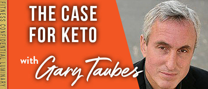 EPISODE-1751-.The-Case-for-Keto-with-Gary-Taubes