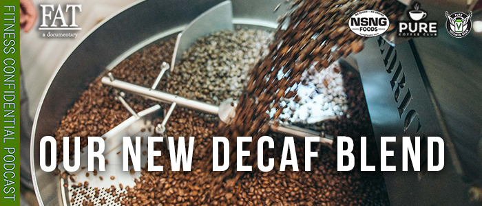 EPISODE-1755-Our-New-Decaf-Blend
