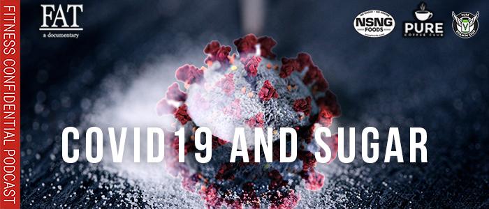 EPISODE-1757-COVID19-and-Sugar
