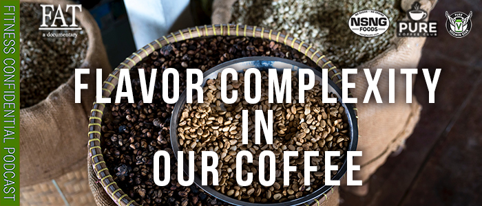 EPISODE-1760-Flavor-Complexity-in-Our-Coffee