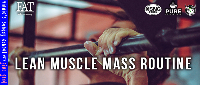 EPISODE-1763-Lean-Muscle-Mass-Routine