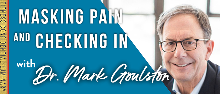 EPISODE-1776-Masking-Pain-AND-Checking-IN