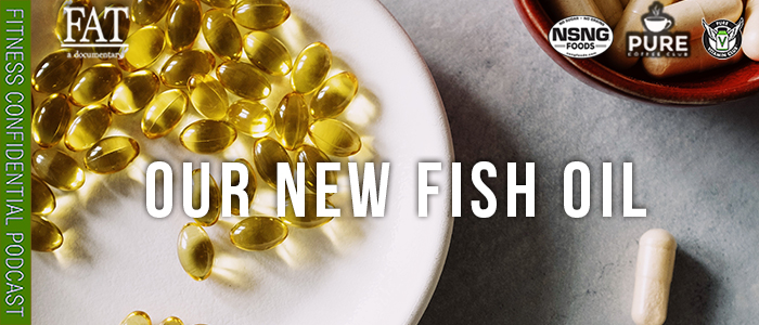 EPISODE-1780-Our-New-Fish-Oil