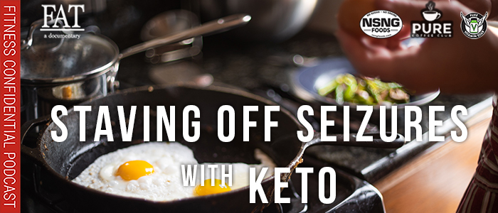 EPISODE-1782-Staving-off-Seizures-with-Keto