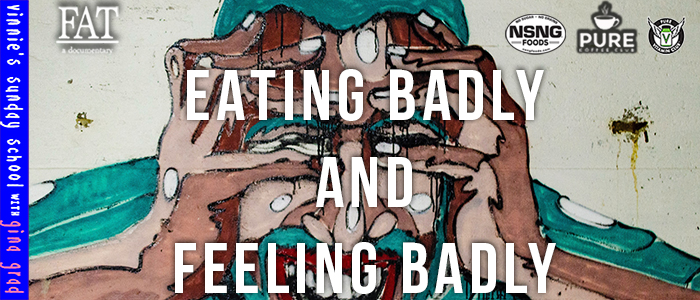 EPISODE-1783-Eating-Badly-and-Feeling-Badly