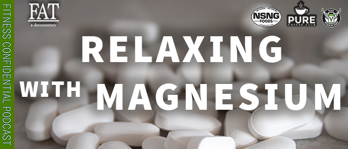 EPISODE-1785-Relaxing-with-Magnesium