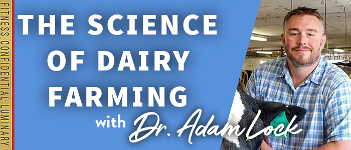 EPISODE-1791-The-Science-of-Dairy-Farming-with-Dr.-Adam-Lock