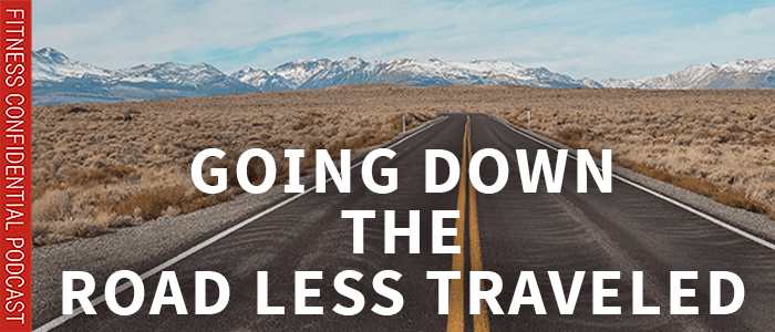 EPISODE-1801-Going Down The Road Less Traveled