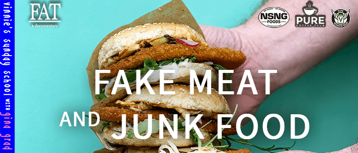 EPISODE-1813-Fake Meat & Junk Food