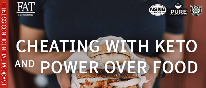 EPISODE-1814-Cheating with Keto & Power Over Food