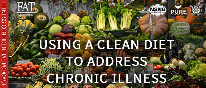 EPISODE-1816-Using a Clean Diet to Address Chronic Illness