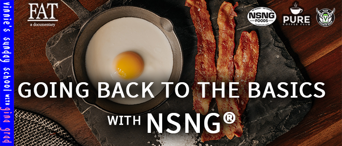 EPISODE-1818-Going Back to the Basics with NSNG®