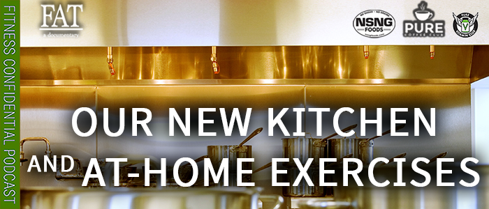 EPISODE-1820-Our New Kitchen & At-Home Exercises