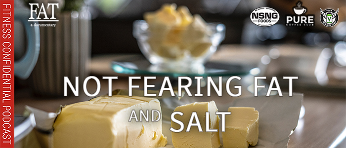 EPISODE-1829-Not-Fearing-Fat-And-Salt