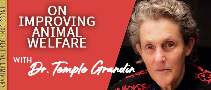 EPISODE-1836-Dr.-Temple-Grandin-On-Improving-Animal-Welfare