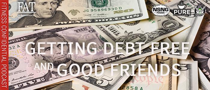EPISODE-1837-Getting-Debt-Free-&-Good-Friends