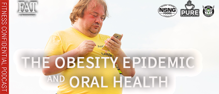 EPISODE-1844-The-Obesity-Epidemic-&-Oral-Health