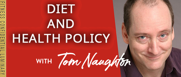 EPISODE-1846-Diet-and-Health-Policy-with-Tom-Naughton