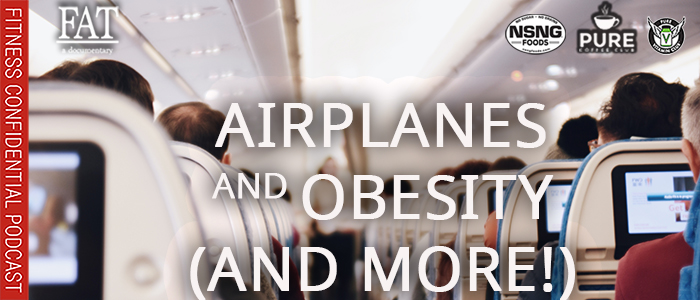 EPISODE-1849-Airplanes-and-Obesity-(and-More!)