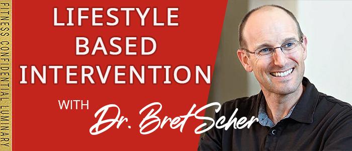 EPISODE-1851-Lifestyle-Based-Intervention-with-Dr.-Bret-Scher