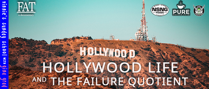 EPISODE-1853-Hollywood-Life-&-The-Failure-Quotient