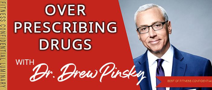 EPISODE-1857-Over-Prescribing-Drugs
