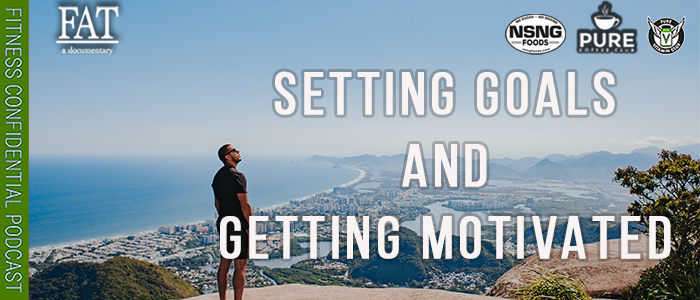 EPISODE-1865-Setting-Goals-&-Getting-Motivated