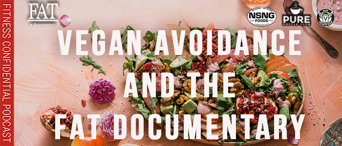 EPISODE-1872-Vegan-Avoidance-and-The-Fat-Doc