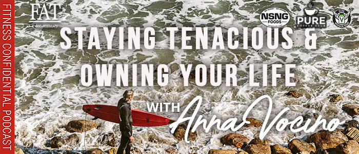 EPISODE-1874-Staying-Tenacious-&-Owning-Your-Life