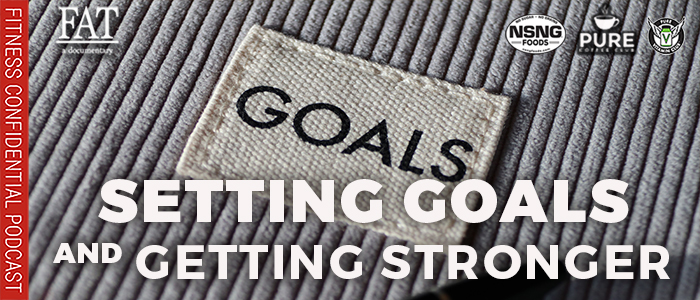 EPISODE-1882-Setting-Goals-And-Getting-Stronger