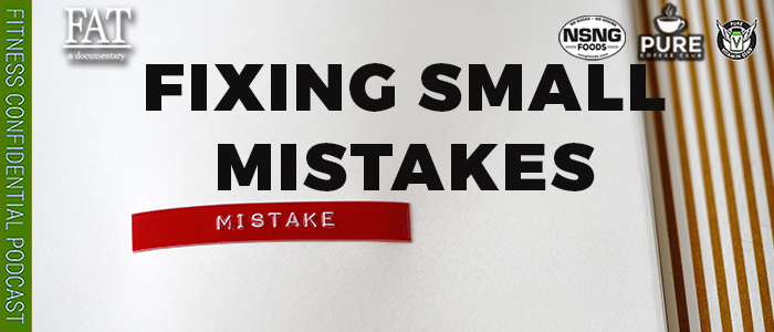 EPISODE-1885-Fixing-Small-Mistakes