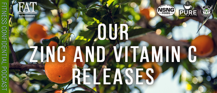 EPISODE-1900-Our-Zinc-and-Vitamin-C-Releases