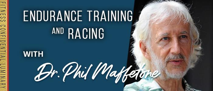 EPISODE-1911-Endurance-Training-&-Racing-with-Dr.-Phil-Maffetone