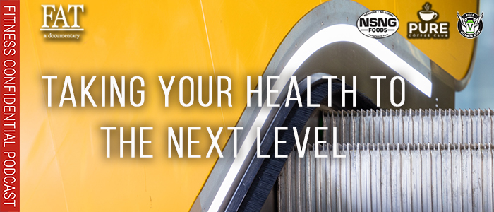 EPISODE-1912-Taking-Your-Health-to-the-Next-Level