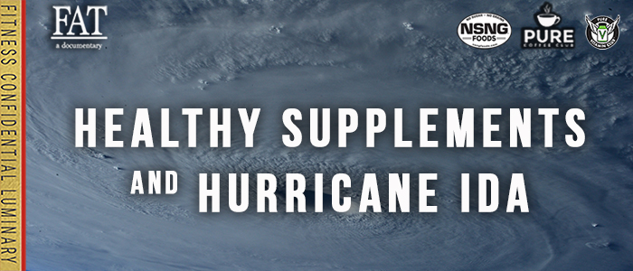 EPISODE-1921-Healthy-Supplements-&-Hurricane-Ida
