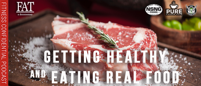 EPISODE-1922-Getting-Healthy-&-Eating-Real-Food
