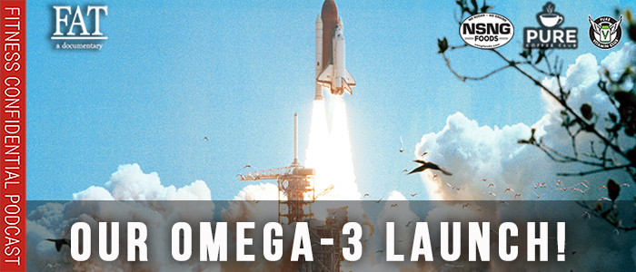 EPISODE-1925-Our-Omega-3-Launch!