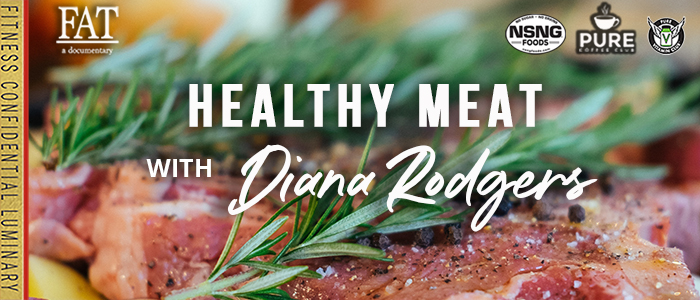 EPISODE-1926-Healthy-Meat-with-Diana-Rodgers