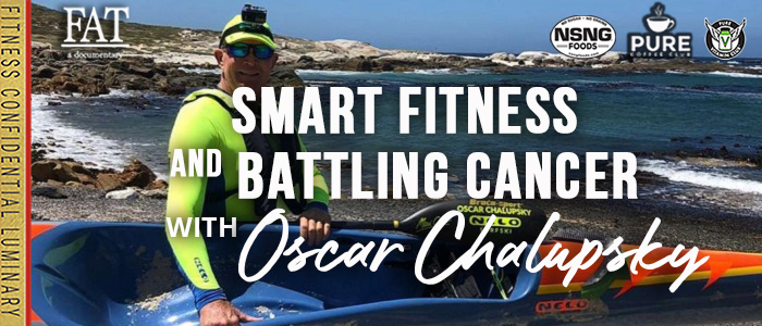 EPISODE-1931-Smart-Fitness-And-Battling-Cancer-with-Oscar-Chalupsky