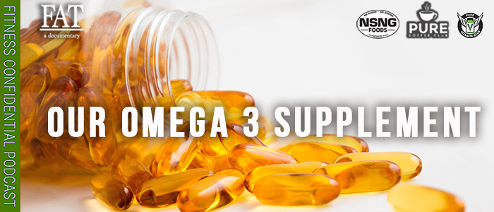 EPISODE-1940-Our-Omega-3-Supplement