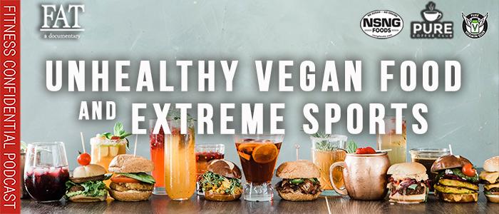 EPISODE-1952-Unhealthy-Vegan-Food-&-Extreme-Sports