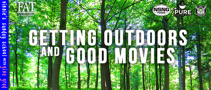 EPISODE-1958-Getting-Outdoors-&-Good-Movies